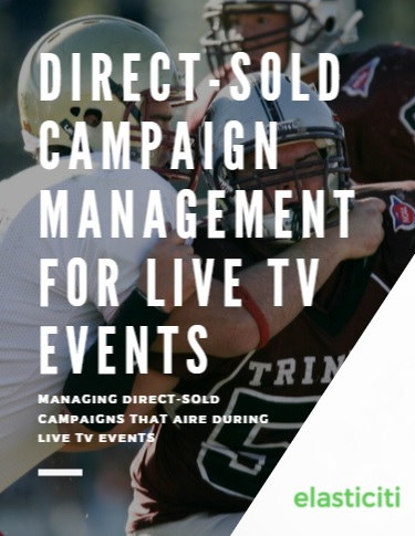 Direct-Sold Campaign Management For Live TV Events