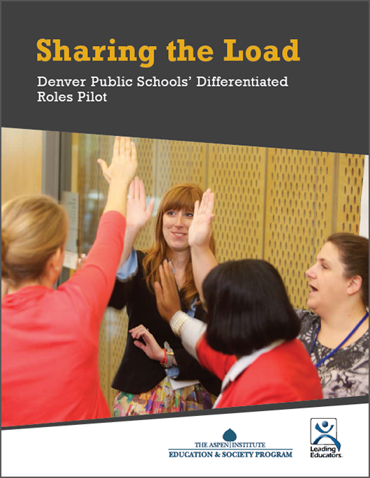 Sharing the Load: Denver Public Schools' Differentiated Roles Pilot