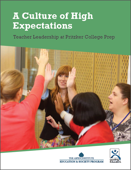 A Culture of High Expectations: Teacher Leadership at Pritzker College Prep