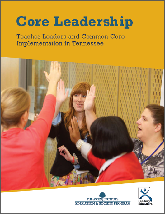 Core Leadership: Teacher Leaders and Common Core Implementation in Tennessee