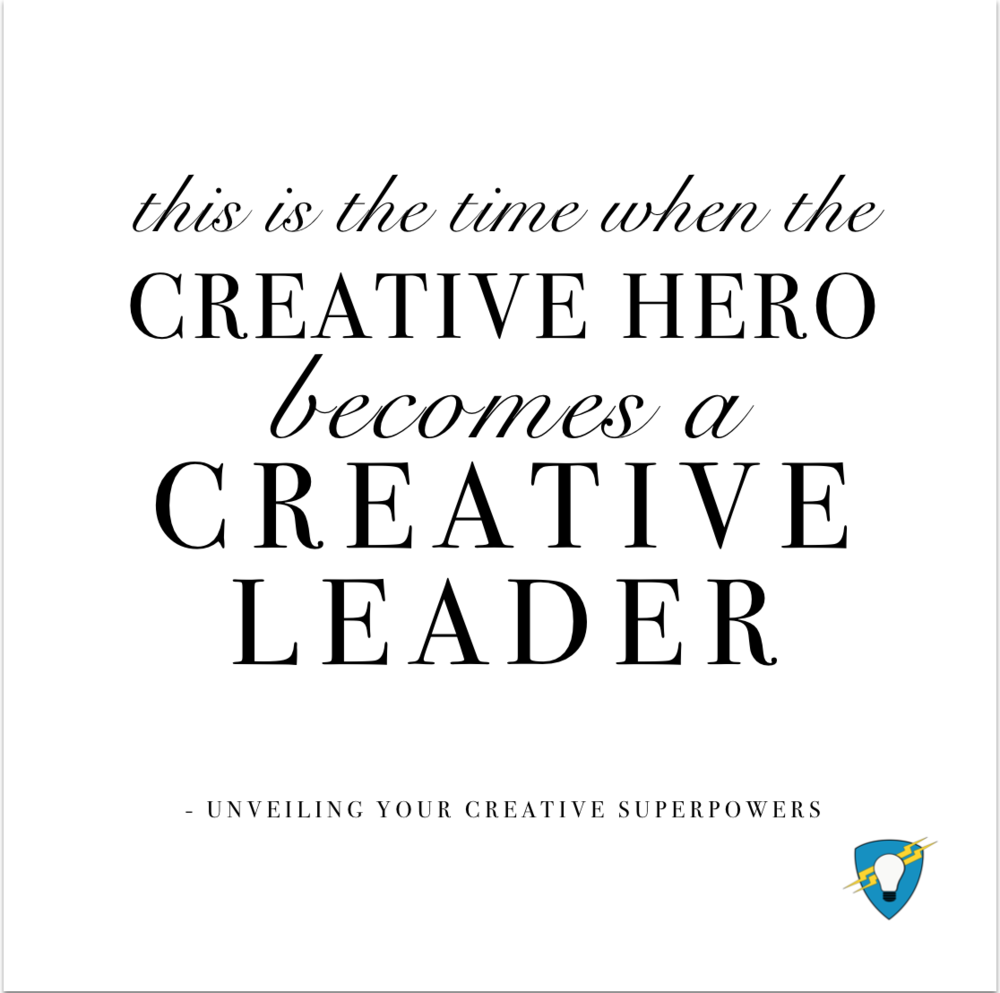 Destination: Creative Leadership - Unveiling Your Creative Superpowers
