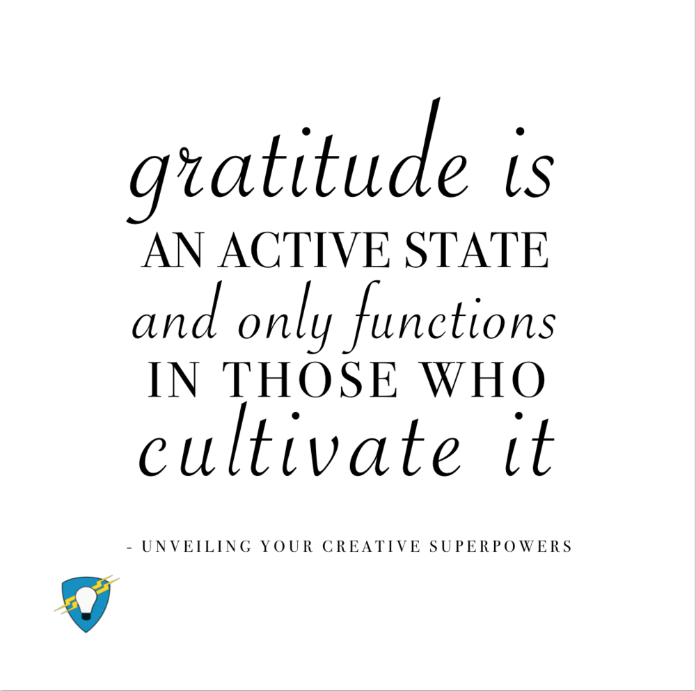 Gratitude is ACTIVE - Creative Hero University