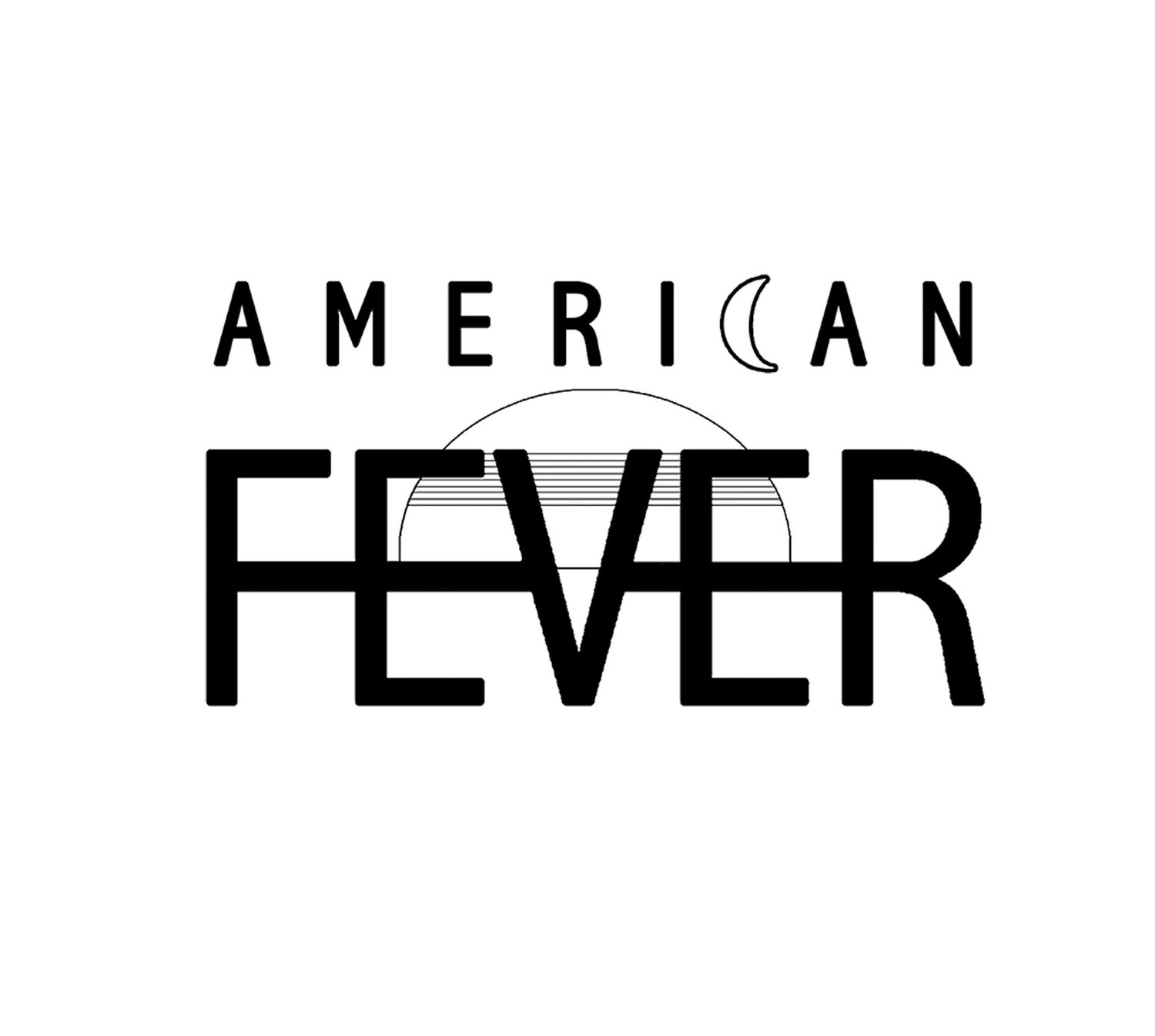 AMERICAN FEVER