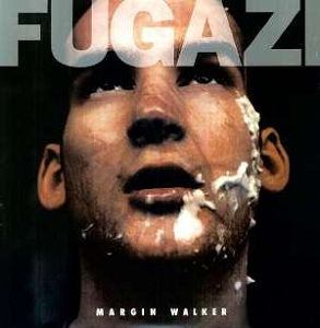 Fugazi Margin Walker.jpg