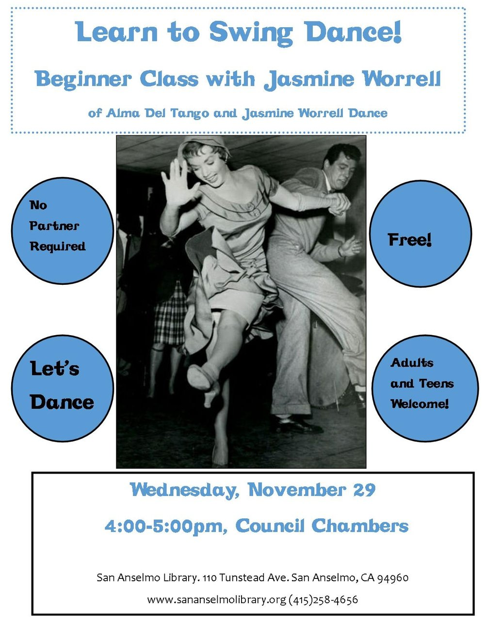 beginninGSwing Workshop for ALl AGES! FREE 4 ALL. - Enjoy a FREE swing dance workshop in the historic and stunning San Anselmo Library.November 29th from 4-5PM.Sign up: 415-258-4656.