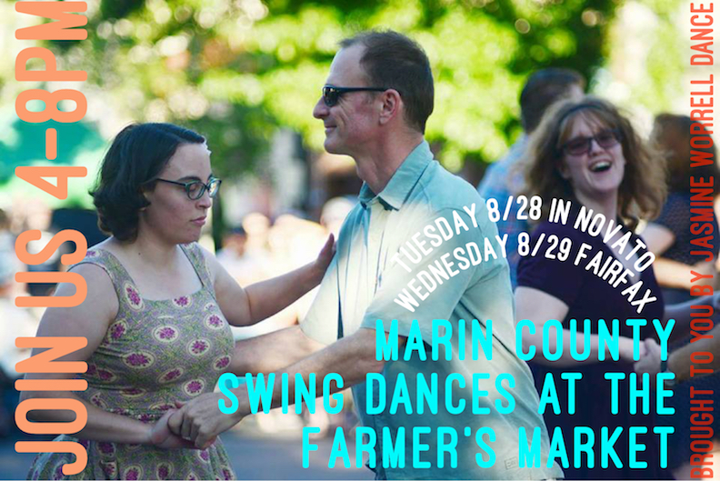 Marin Swing Dances at the Farmer's Market in August. - Sign-up to boogie Plein Air! No partner neessary. Simply show-up before you shop for your weekly veggies and swing dance for an hour alongside Jasmine's info booth while we play DJ'd swing dance tunes. Let Jasmine know if you can make it!