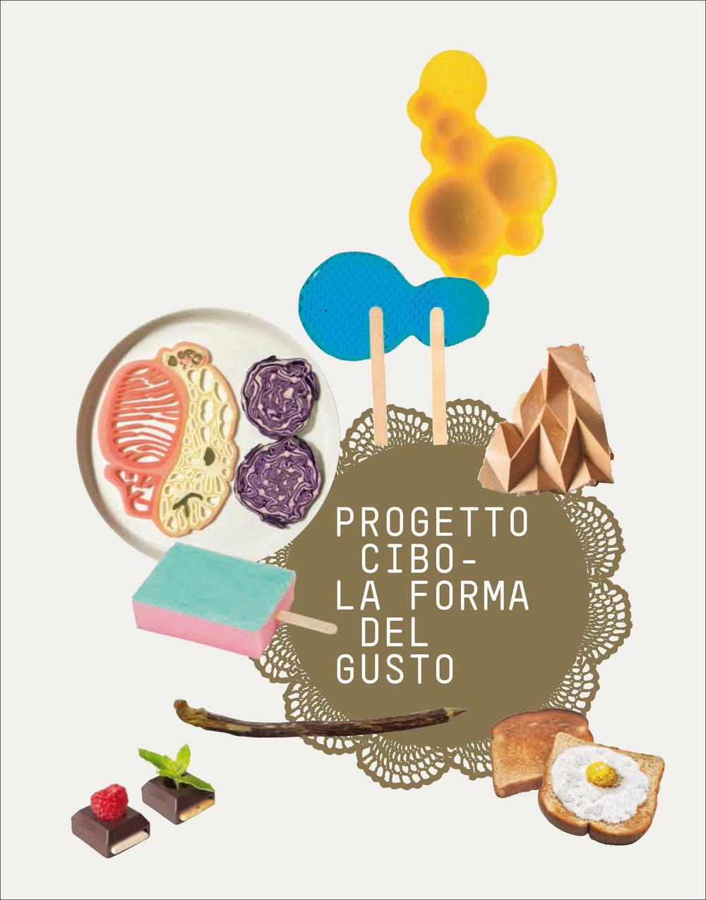 Progetto Cibo - La Forma Del Gusto / Work book