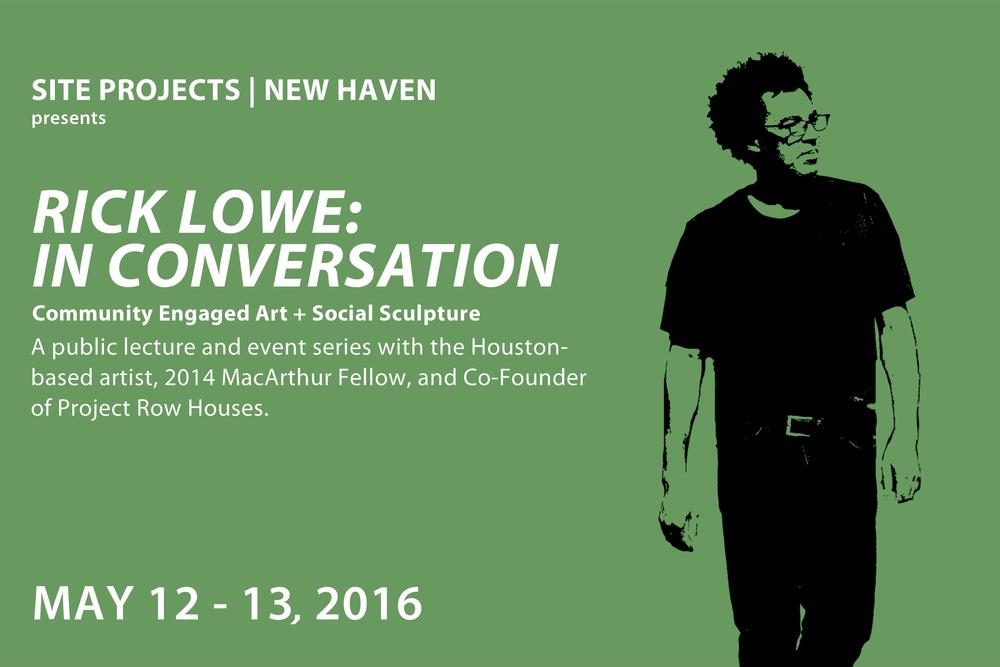 Rick Lowe 2016 Presentation in New Haven