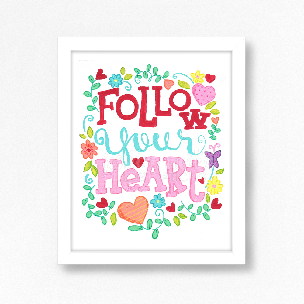 8x10-Follow-Your-HeartS.jpg
