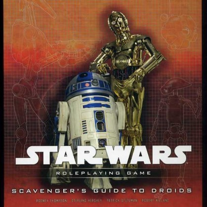 Star Wars RPG (Saga Edition) Scavenger's Guide to Droids