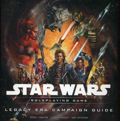 Star Wars RPG (Saga Edition) Legacy Era Campaign Guide
