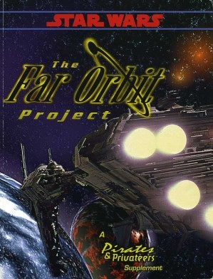 Star Wars RPG (d6) The Far Orbit Project