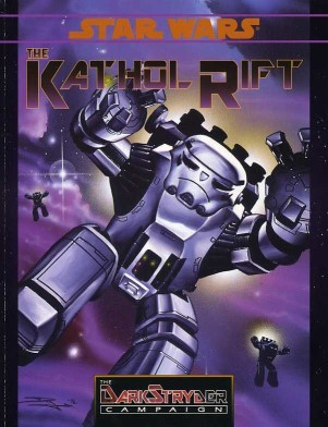 Star Wars RPG The Kathol Rift (Darkstryder Campaign)