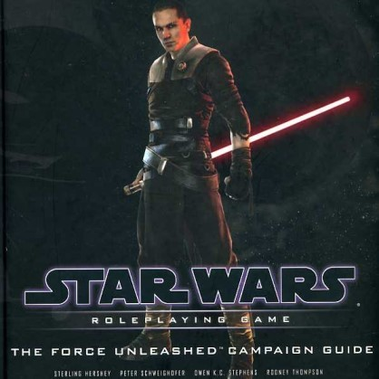 Star Wars RPG (Saga Edition) The Force Unleashed Campaign Guide