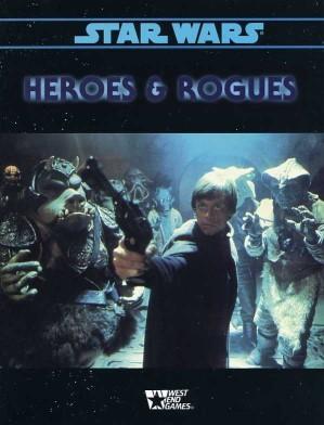 Star Wars RPG (d6) Heroes & Rogues