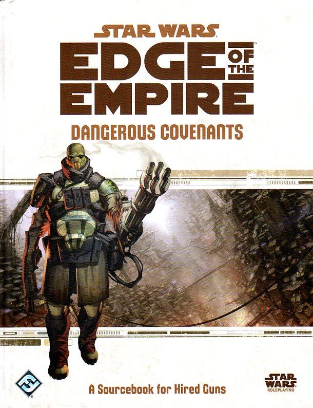 Star Wars Edge of the Empire RPG Dangerous Covenants