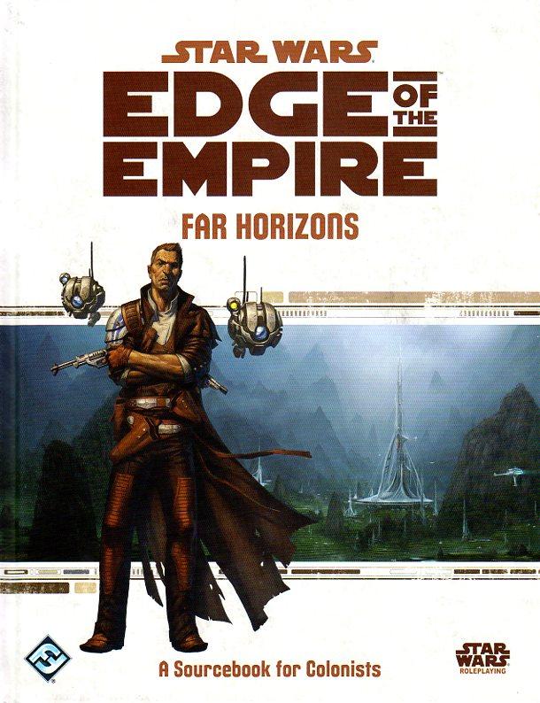 Star Wars Edge of the Empire RPG Far Horizons