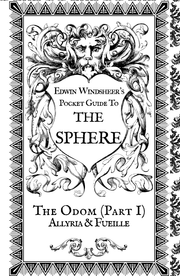 Lady Sabre and the Pirates of the Ineffable Aether - Edwin Windsheer's Pocket Guide to the Sphere