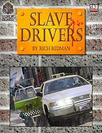 The Game Mechanics d20 Modern Slave Drivers
