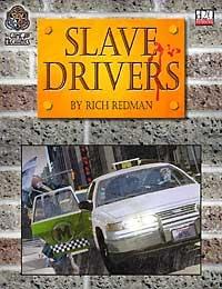 The Game Mechanics d20 Modern Slave Drivers