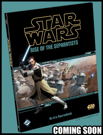 Star Wars RPG Rise of the Separatists