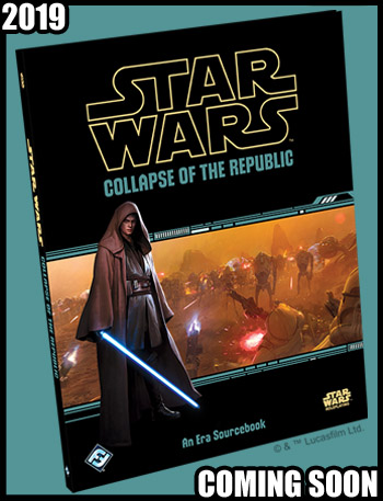 Star Wars RPG Collapse of the Republic