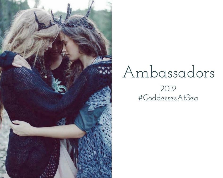 A BRAND NEW Ambassador program to support the 2019 #GoddessesAtSea