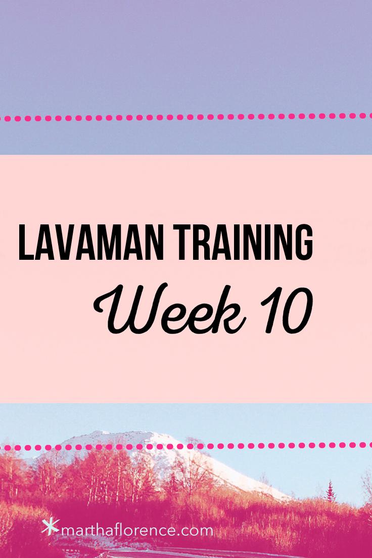 lavaman-week-10