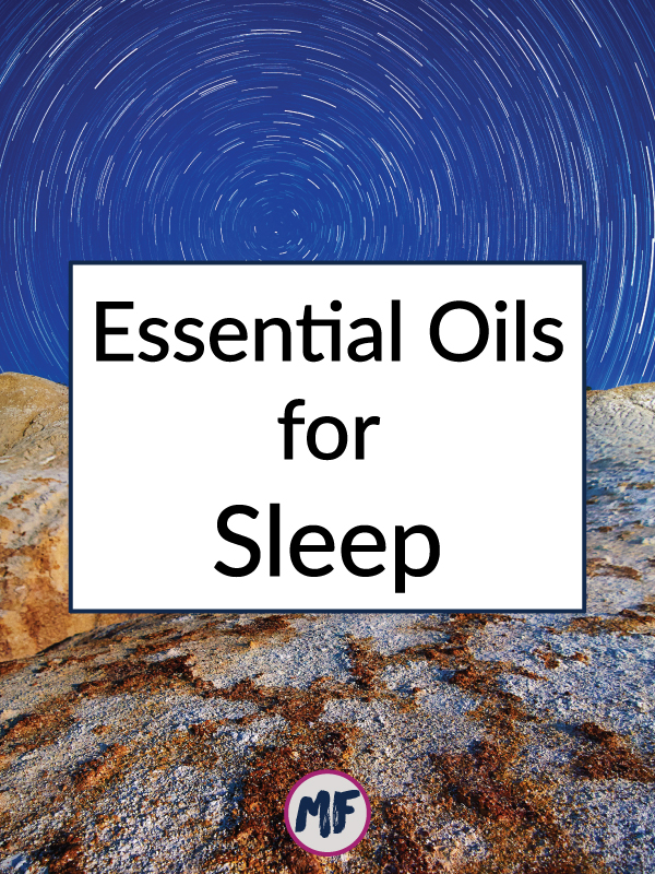 Essential Oils for Sleep - Click to learn about 7 essential oils that you can use to help you have deeper and longer sleep at night + 6 bonus tips for better sleep!