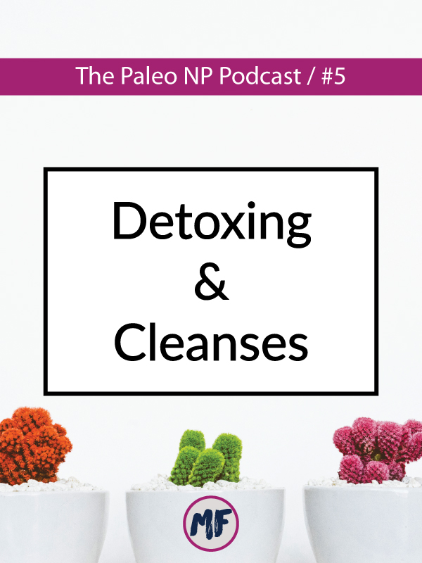 podcast-episode-5-detox-and-cleanse.jpg