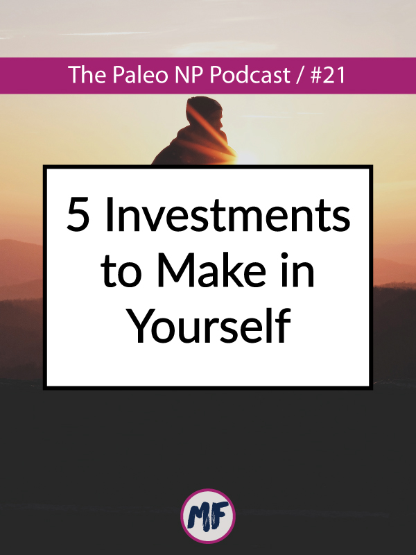 5 investments to make in yourself.jpg