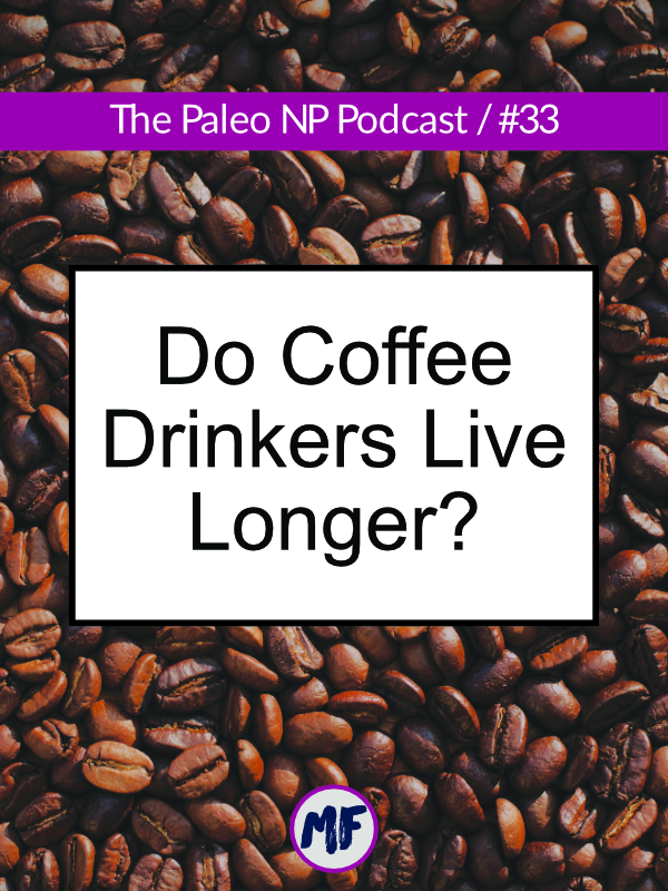 Does drinking coffee decrease your risk of death? What are some of the other health benefits of coffee? What happens if you aren't a coffee drinker, should you start? I take a look at what the research says about drinking coffee and how this applies to you.