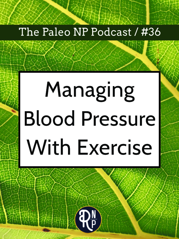 In this episode we talk about what the evidence says regarding using exercise vs. medication to manage or prevent high blood pressure.