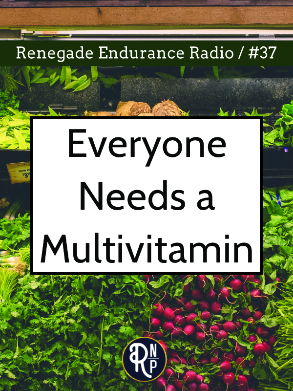 If you eat a healthy diet, you probably think that you're getting plenty of all of the necessary nutrients. But you probably aren't. In this episode I dive into what the research says about micronutrient sufficiency and why I think almost everyone should be taking a high-quality multivitamin.