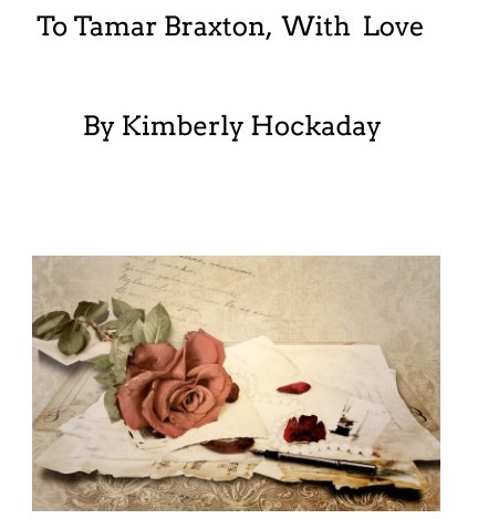 Tamar Braxton - Kimberly Hockaday