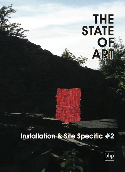 ANTHOLOGY  by  Bare Hill Publishing , UK of contemporary art practice featuring 34 international artists working in the genre of installation and site specific art.