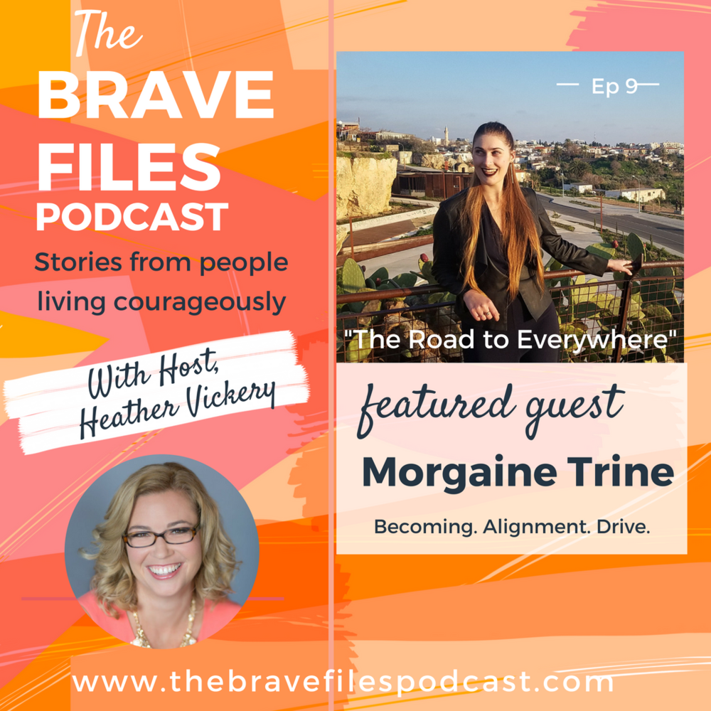 The Brave Files. Stories from people living courageously. Click through to listen how to Morgaine Trine is living courageously as she travels the world and runs her business.