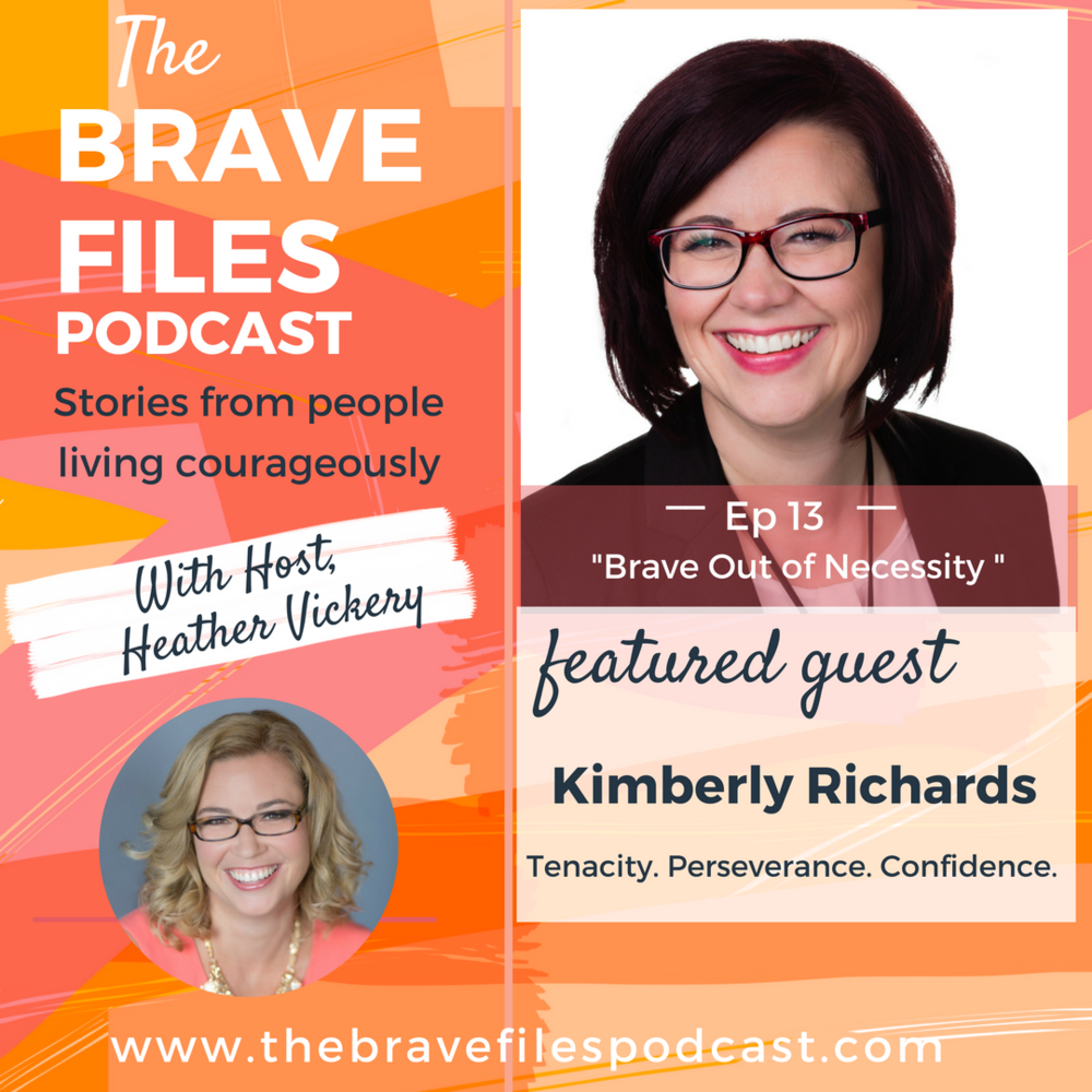 The Brave Files Podcast. Learn how to live bravely. Click through to listen how to Kimberly Carson-Richards has lived courageously teenage pregnancy.
