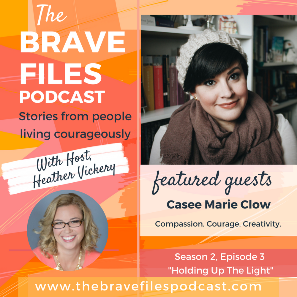 The Brave Files. Learn how to live bravely. Click through to listen how to Casee Clow is living courageously life altering anxiety and how writing and connection saved her life.