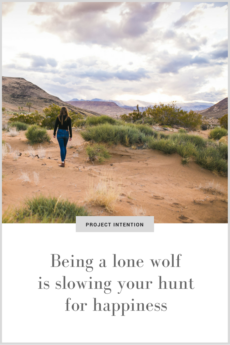 Being a lone wolf is slowing your hunt for happiness.png