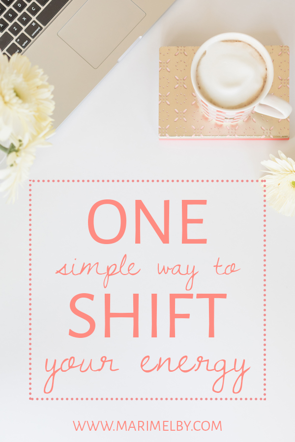 One simple method to shift your energy from marimelby.com. Turn your mood around with this easy trick you can apply to any situation. Learn to identify triggers that make your heart happy and embrace situations that are good for your soul. Cultivate the best things in your life and stop wasting time on what doesn't energize you. #healing #energyshift #successhabits #nourishyoursoul