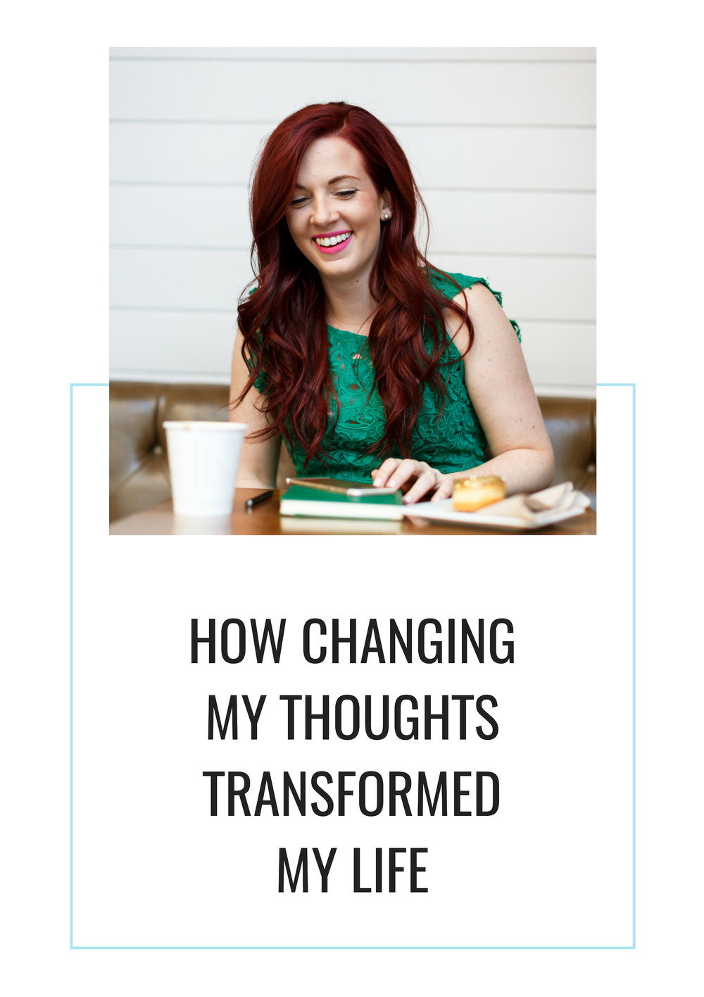 how-changing-my-thoughts-transformed-my-life.jpg