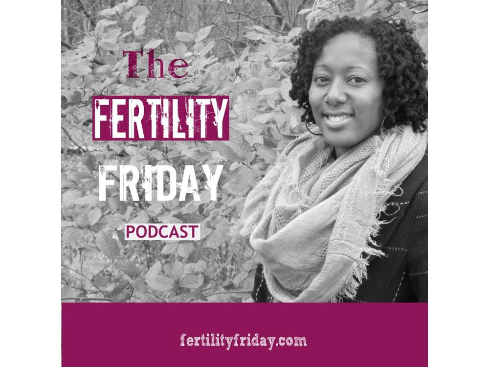 Fertility Friday Podcast