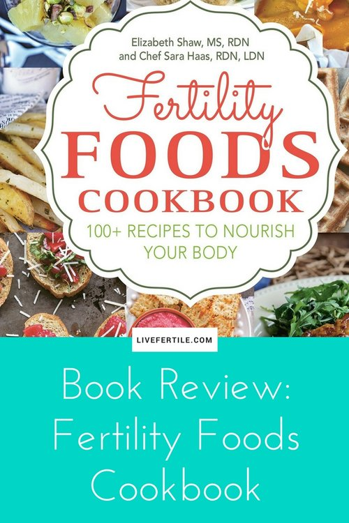 Blog kendra tolbert nutrition dietitian yoga teacher book review fertility foods 100 recipes to nourish your body while trying to forumfinder Gallery