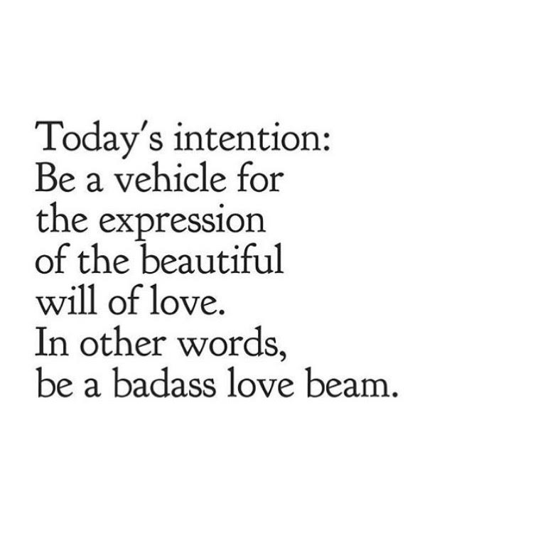 todays intention