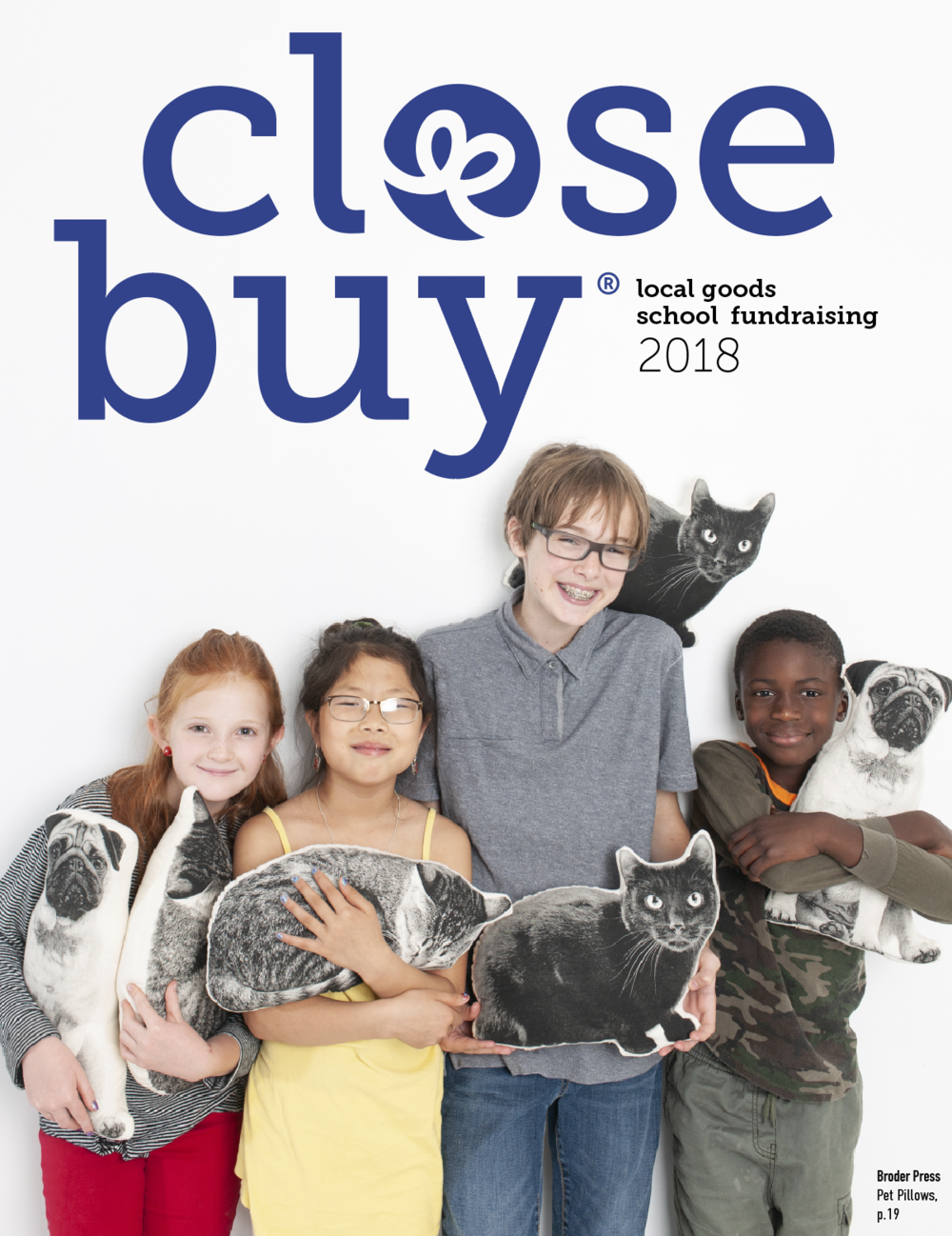 BROWSE OUR 2018 CATALOG - Interested in using Close Buy Catalog for you next school fundraiser? Download our contract here.