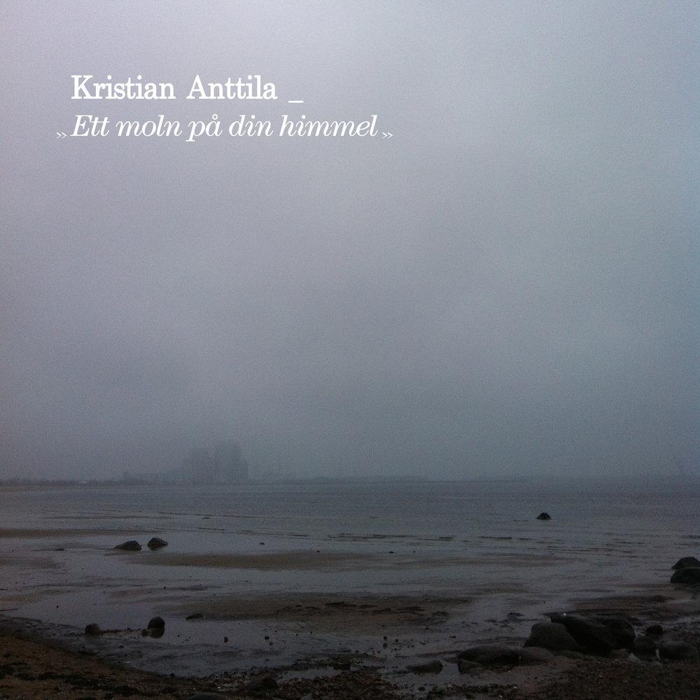 "BIRDS016 - Kristian Anttila - ""Ett moln på din himmel"""