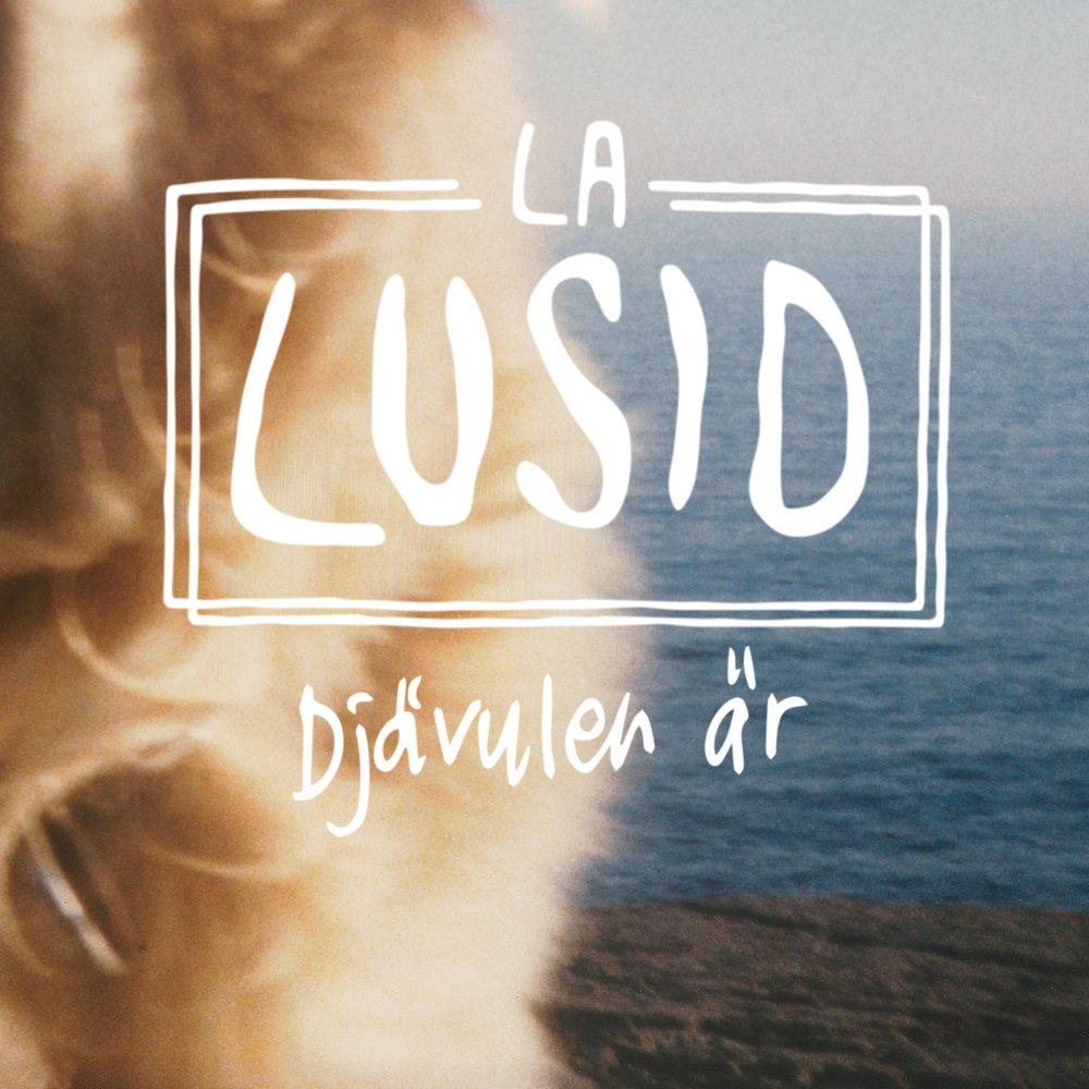 """BIRDS040 - La Lusid - """"Djävulen är"""""""