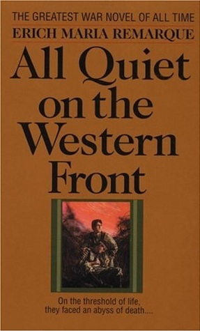 "3. ""All Quiet on the Western Front"" by Erich Maria Remarque"