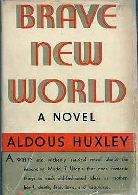 "11. ""Brave New World"" by Aldous Huxley"